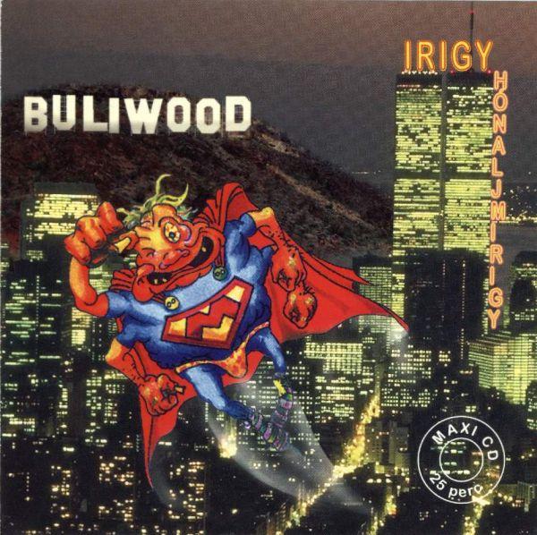 Irigy Hónaljmirigy Buliwood