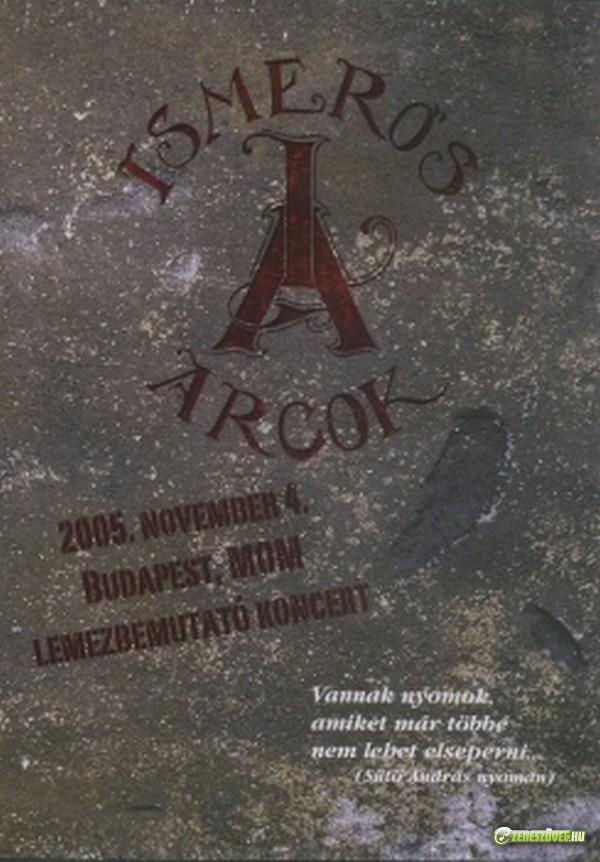 Ismerős Arcok MOM Lemezbemutató koncert (DVD)
