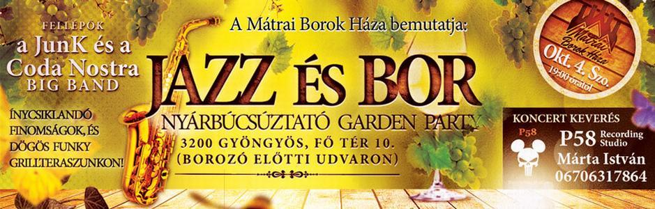 Jazz és Bor Gyöngyösön - 2014. október 4-én