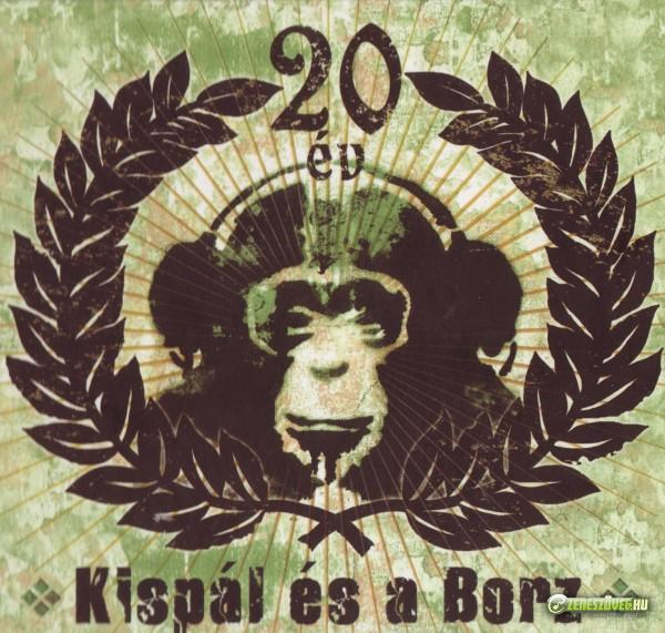 Kispál és a Borz 20 év - A legjobb pillanatokért