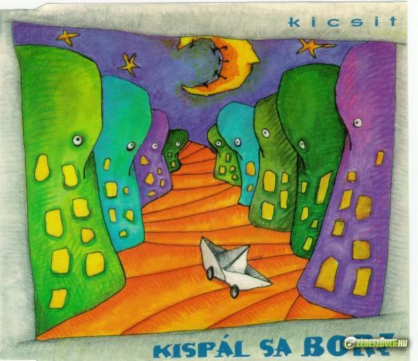 Kispál és a Borz Kicsit (maxi)