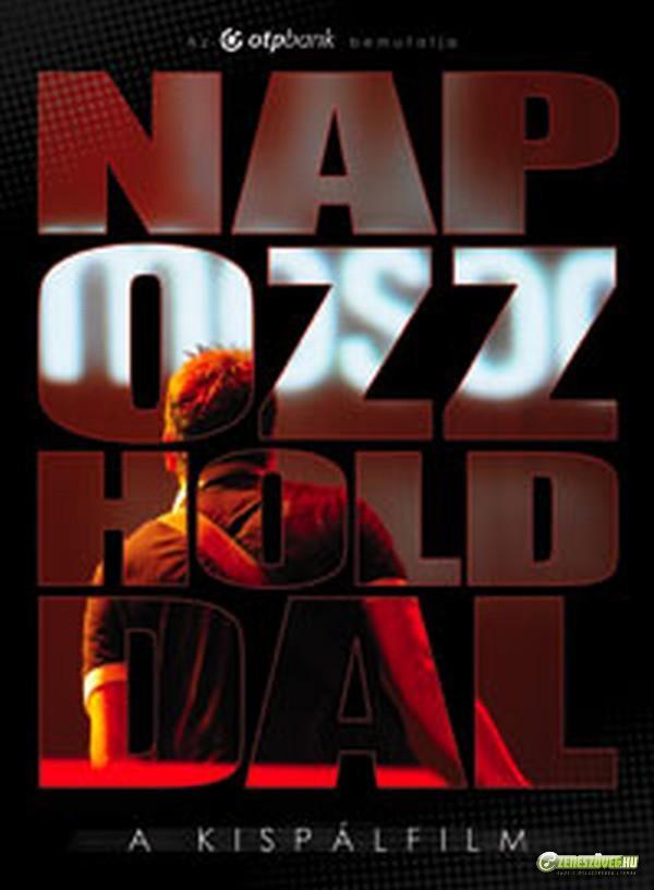 Kispál és a Borz Napozz Holddal (DVD)