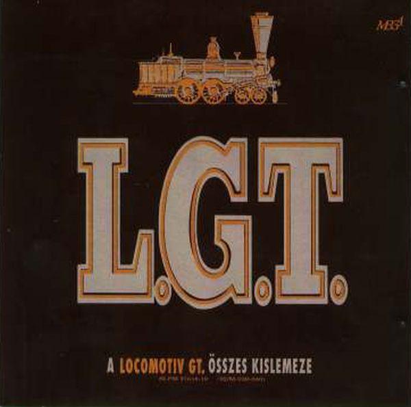 LGT A Locomotiv GT. összes kislemeze