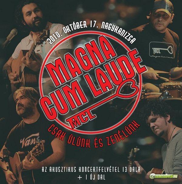 Magna Cum Laude Csak ülünk és zenélünk