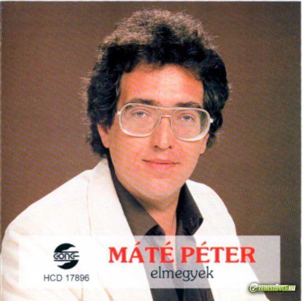 Máté Péter Elmegyek