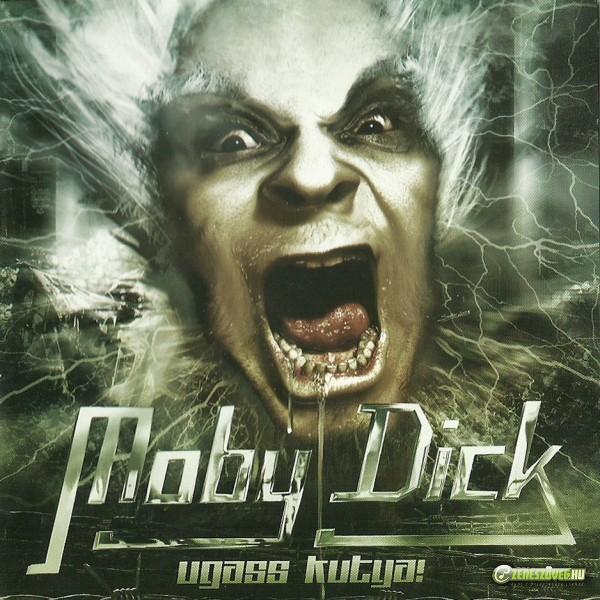 Moby Dick Kegyetlen évek Live (az Ugass kutya! újrakiadás bónusza)