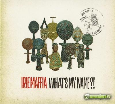 Irie Maffia What's My Name