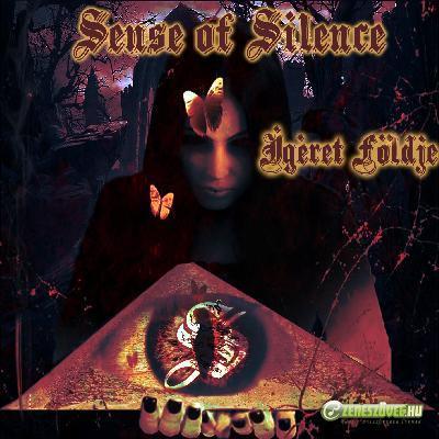 Sense Of Silence Ígéret földje