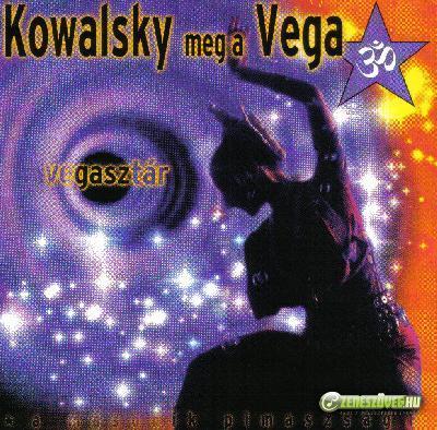 Kowalsky meg a Vega Vegasztár
