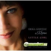 Kertész Erika és az E.K.Avenue Little Girl