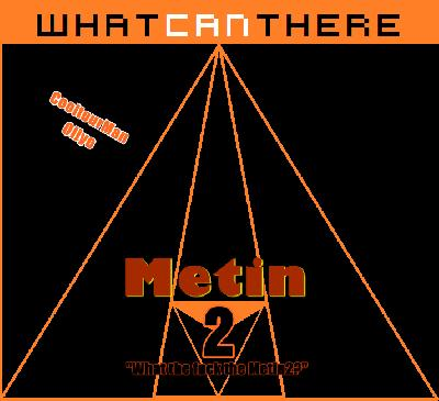 WhatCanThere Metin2