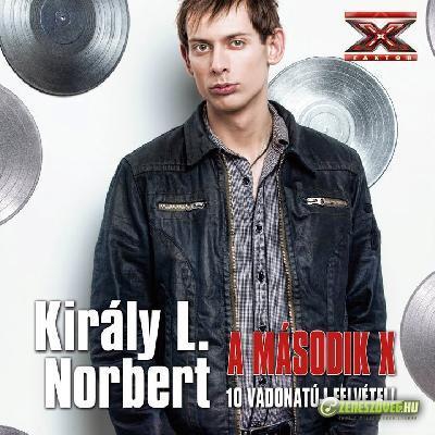 Király L. Norbi A második X