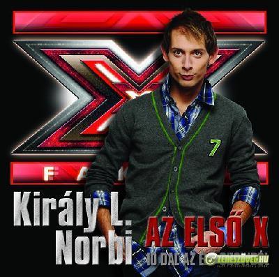 Király L. Norbi Az első X