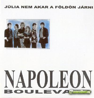 Napoleon Boulevard Júlia nem akar a földön járni