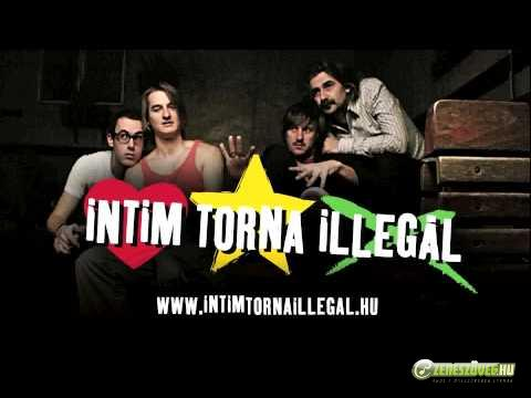 Intim Torna Illegál