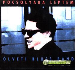 Ölveti Blues Band Pocsolyába Léptem