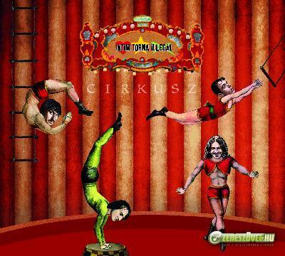 Intim Torna Illegál Cirkusz