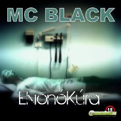 MC Black ElvonóKúra