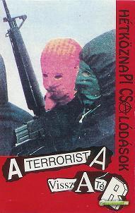 HétköznaPICSAlódások A terrorista visszatér