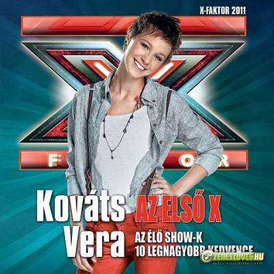 Kováts Vera Az első X – Az élő show-k 10 legnagyobb kedvence – Kováts Vera