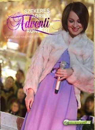 Szekeres Adrien Adventi koncert a Rózsafűzér Királynéja Templomban CD + DVD