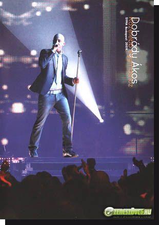 Dobrády Ákos Közelebb egymáshoz Syma Budapest 2009 DVD koncertfilm