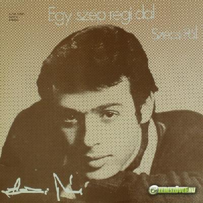 Szécsi Pál Egy szép régi dal