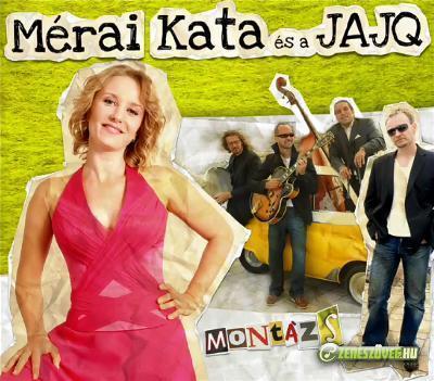 Mérai Kata és a JAJQ Montázs