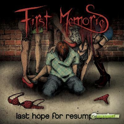 First Memories Last Hope For Resumption EP