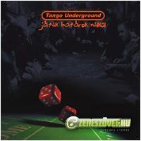 Tango Underground Játék Határok Nélkül