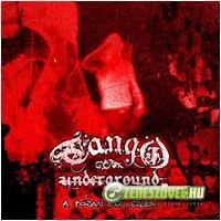 Tango Underground A józan ész ellen