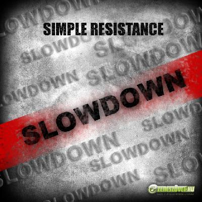 Simple | Resistance Slowdown