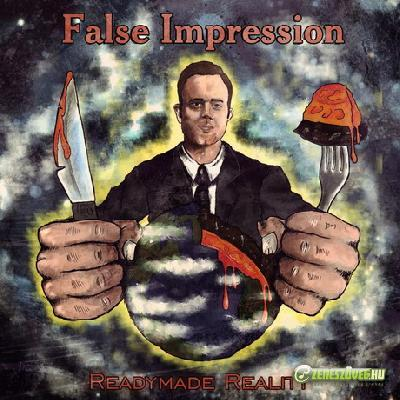 False Impression Readymade Reality
