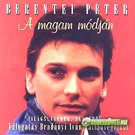 Berentei Péter A magam módján