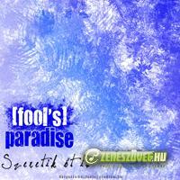[fool's ] Paradise Szeretik őt is