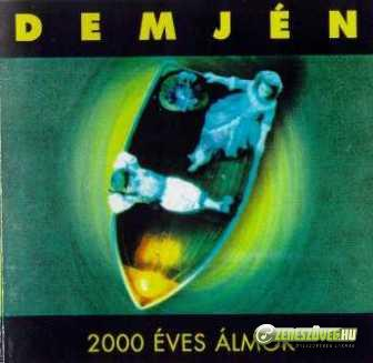 Demjén Ferenc 2000 éves álmok