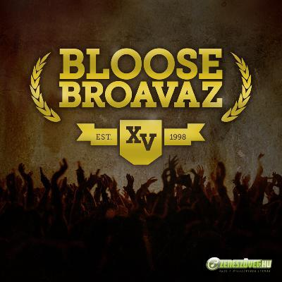 Bloose Broavaz Bloose Broavaz XV