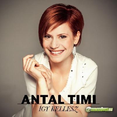 Antal Timi Így kellesz!  (EP)
