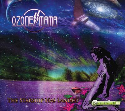 Ozone Mama The Starship Has Landed