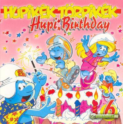 Hupikék törpikék Hupi Birthday
