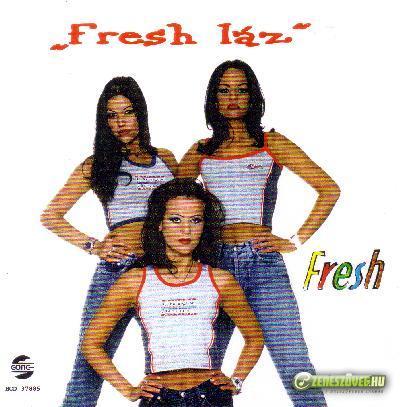 Fresh Fresh Láz