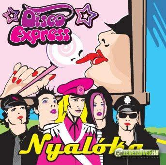Disco Express Nyalóka