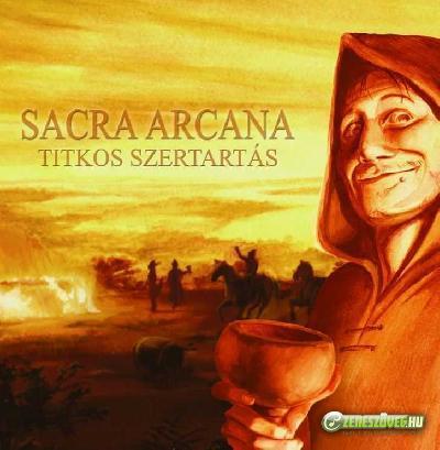Sacra Arcana Titkos Szertartás