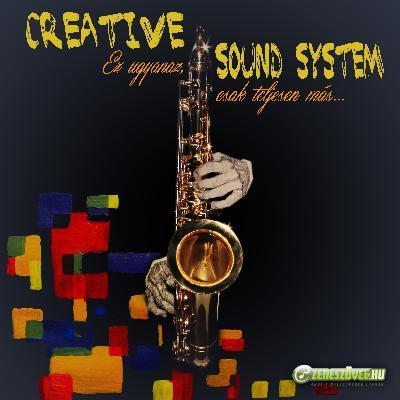 Creative Sound System Ez ugyanaz, csak teljesen más...
