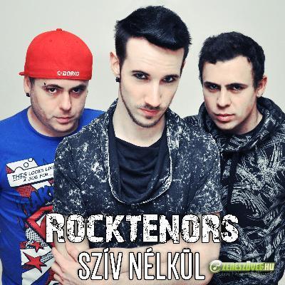 Rocktenors Szív Nélkül