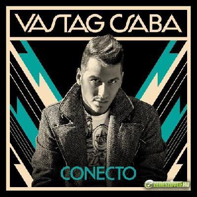 Vastag Csaba Conecto