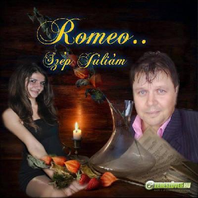 Romeo Mihály Tokics Szép Júliám