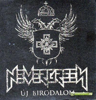 Nevergreen Új Birodalom/New Empire