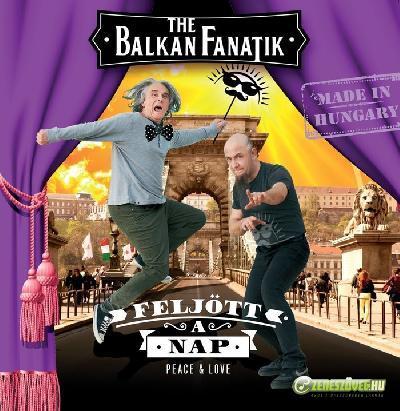 Balkan Fanatik Feljött a nap