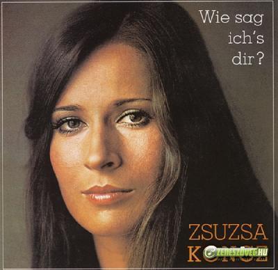 Koncz Zsuzsa Wie Sag ich'dir
